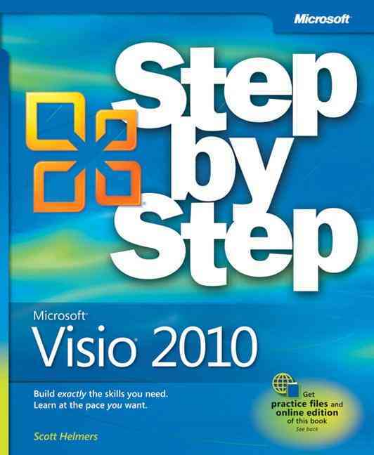 Microsoft Visio 2010 Step by Step By Helmers, Scott A./ Resources Online (COR)