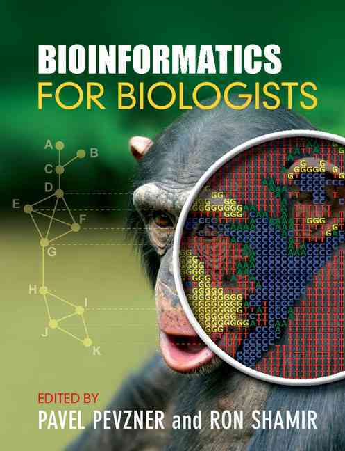 Bioinformatics for Biologists By Pevzner, Pavel (EDT)/ Shamir, Ron (EDT)