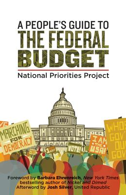 A People's Guide to the Federal Budget By National Priorities Project (COR)